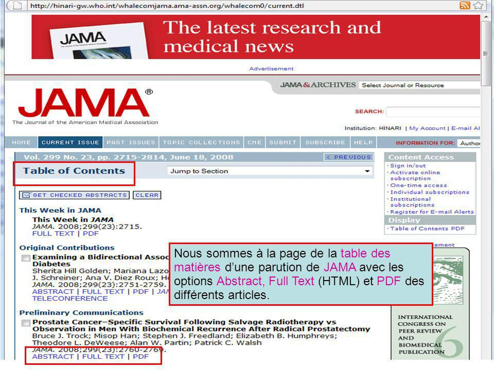 JAMA est un exemple de journal disponible via HighWire Press