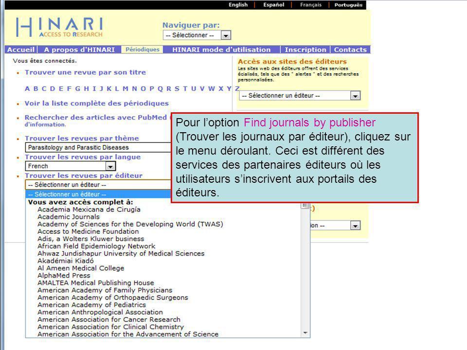 Pour l'option Find journals by publisher (Trouver les journaux par éditeur), cliquez sur le menu déroulant.