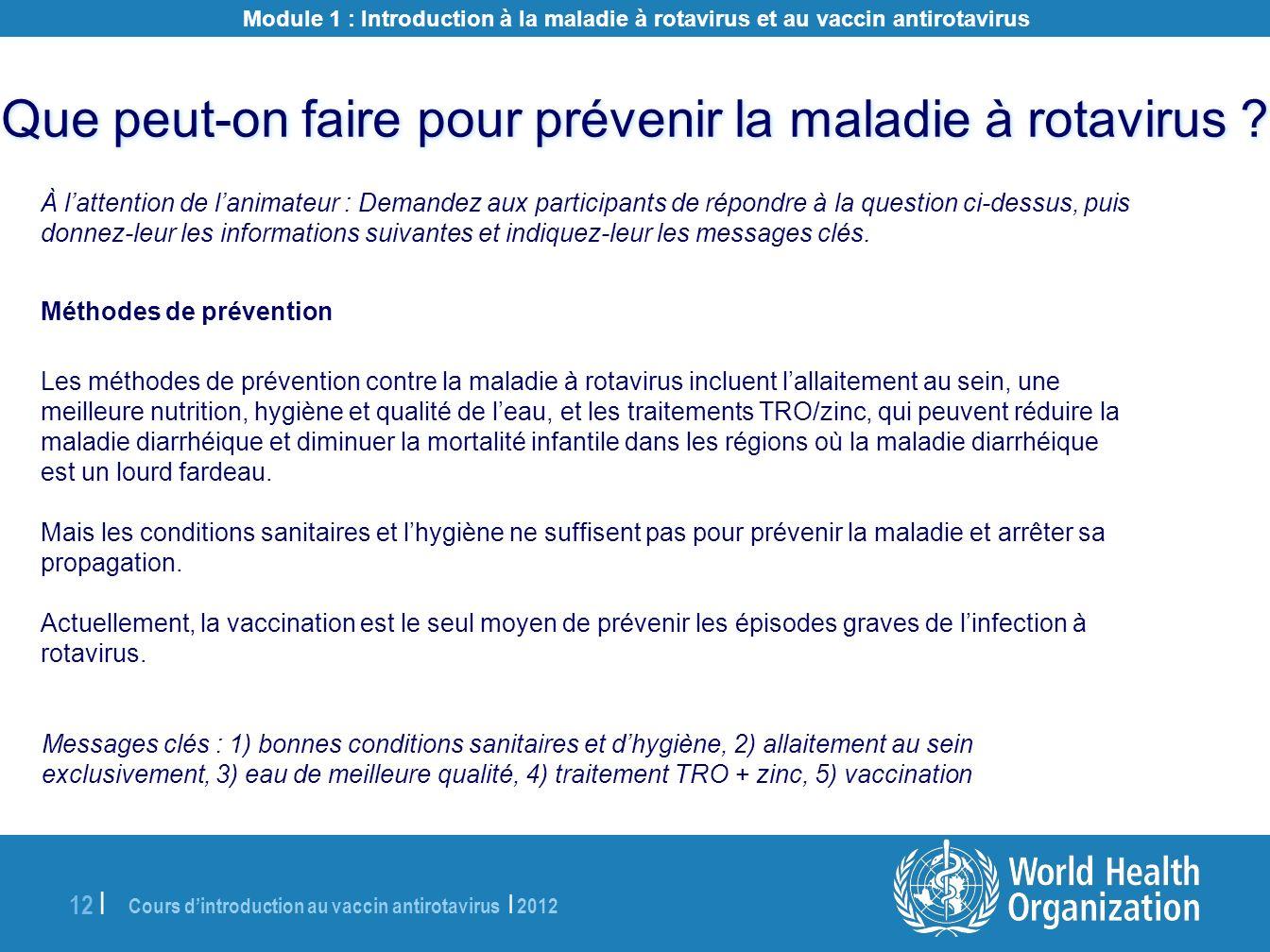 Que peut-on faire pour prévenir la maladie à rotavirus