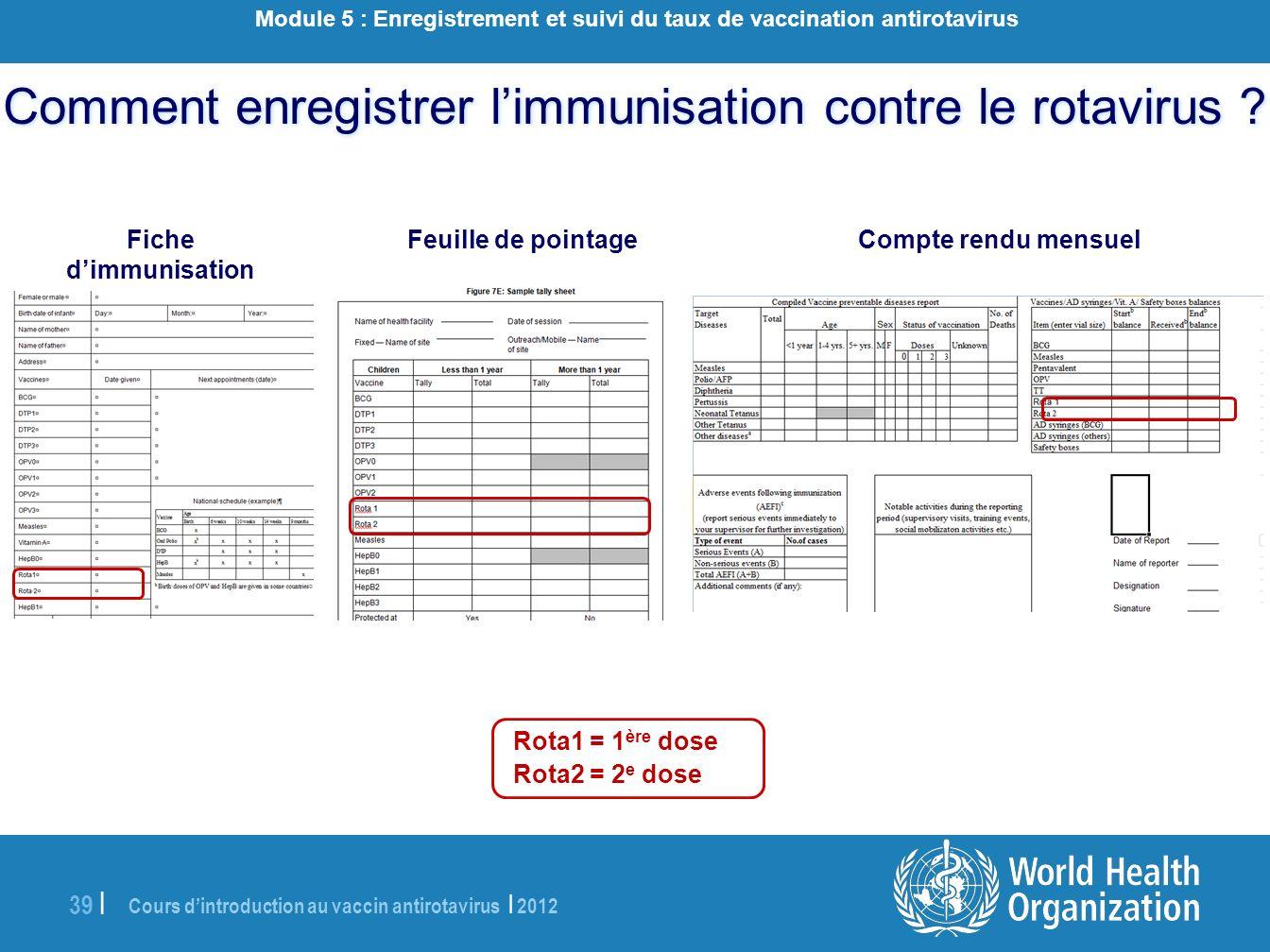 Comment enregistrer l'immunisation contre le rotavirus