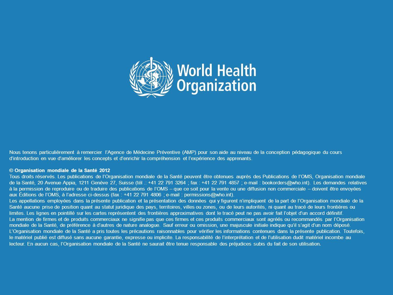 © Organisation mondiale de la Santé 2012