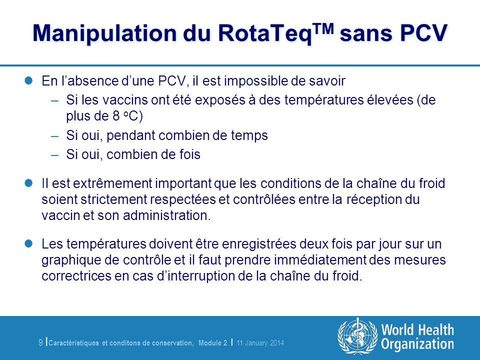 Manipulation du RotaTeqTM sans PCV