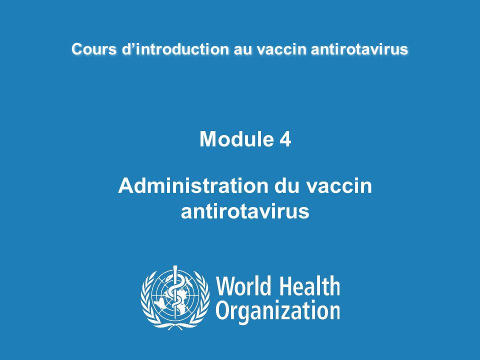 Module 4 Administration du vaccin antirotavirus
