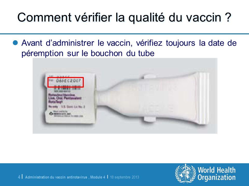 Comment vérifier la qualité du vaccin