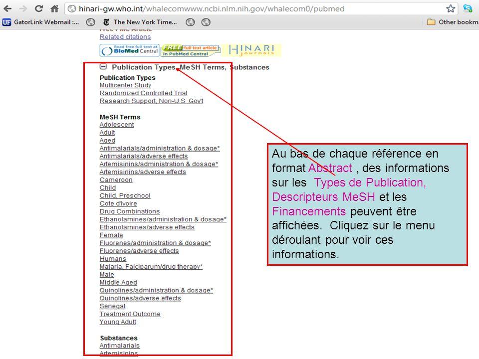 Au bas de chaque référence en format Abstract , des informations sur les Types de Publication, Descripteurs MeSH et les Financements peuvent être affichées. Cliquez sur le menu déroulant pour voir ces informations.