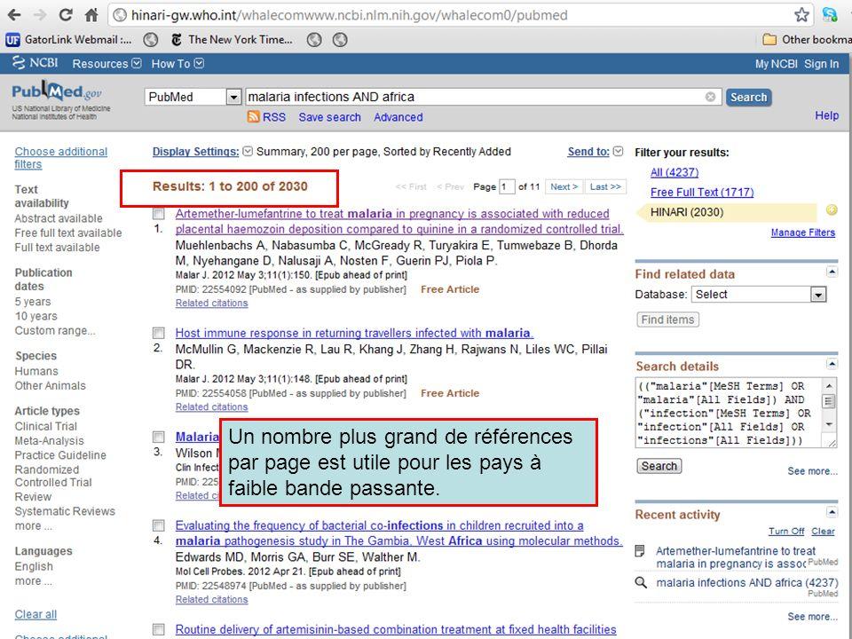 Un nombre plus grand de références par page est utile pour les pays à faible bande passante.