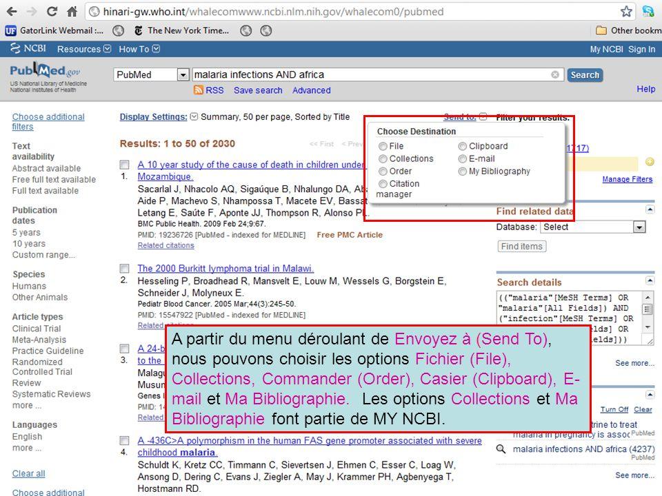 A partir du menu déroulant de Envoyez à (Send To), nous pouvons choisir les options Fichier (File), Collections, Commander (Order), Casier (Clipboard), E- mail et Ma Bibliographie.