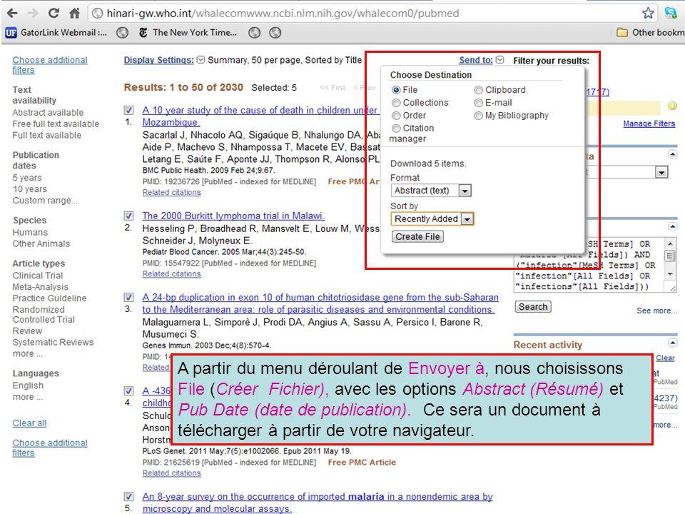 A partir du menu déroulant de Envoyer à, nous choisissons File (Créer Fichier), avec les options Abstract (Résumé) et Pub Date (date de publication).