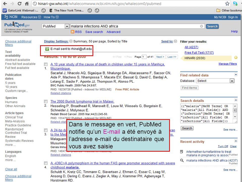 Dans le message en vert, PubMed notifie qu'un E-mail a été envoyé à l'adresse e-mail du destinataire que vous avez saisie
