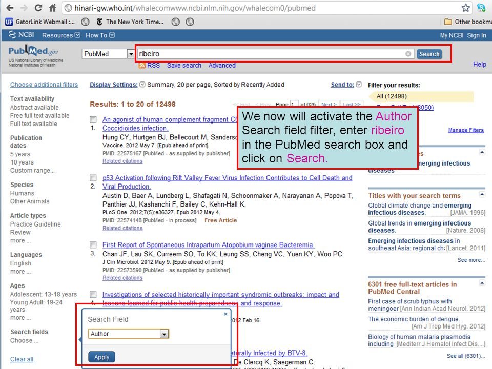 We now will activate the Author Search field filter, enter ribeiro in the PubMed search box and click on Search.