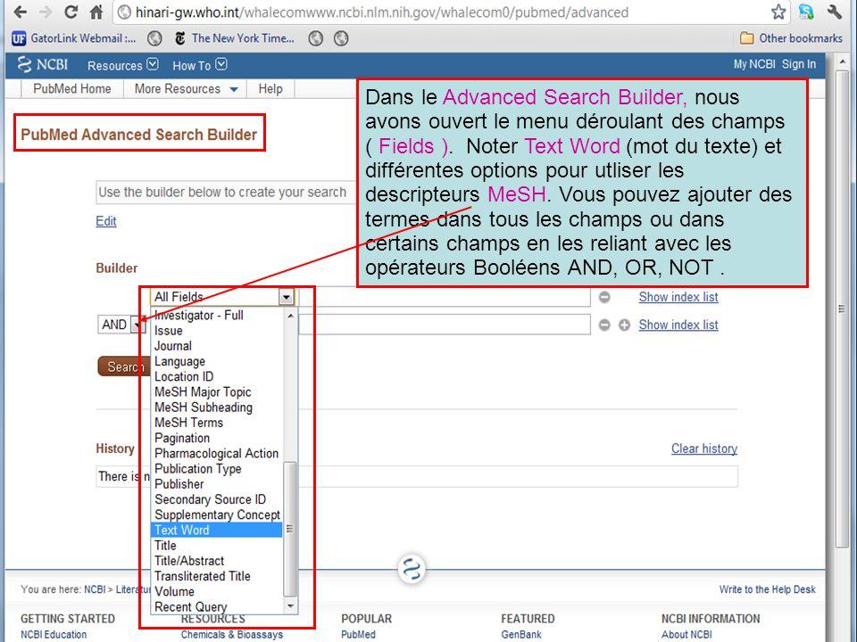 Dans le Advanced Search Builder, nous avons ouvert le menu déroulant des champs ( Fields ).