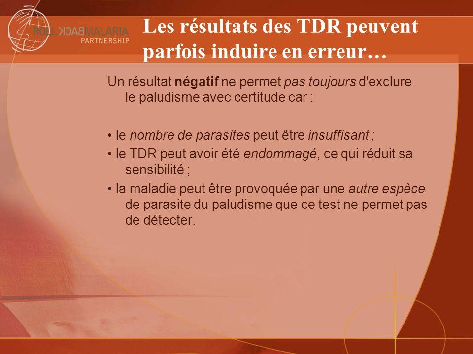 Les résultats des TDR peuvent parfois induire en erreur…