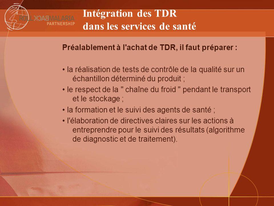 Intégration des TDR dans les services de santé