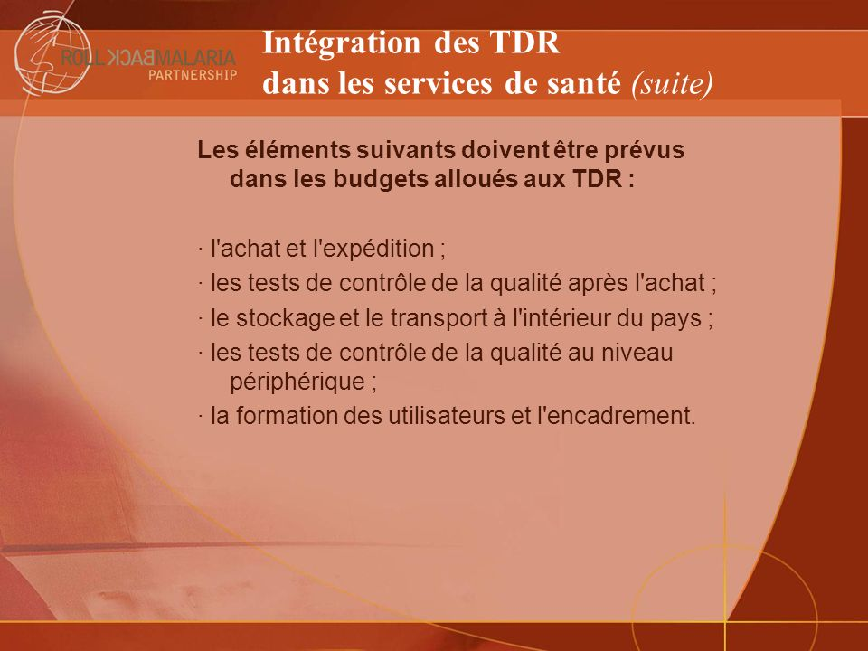 Intégration des TDR dans les services de santé (suite)