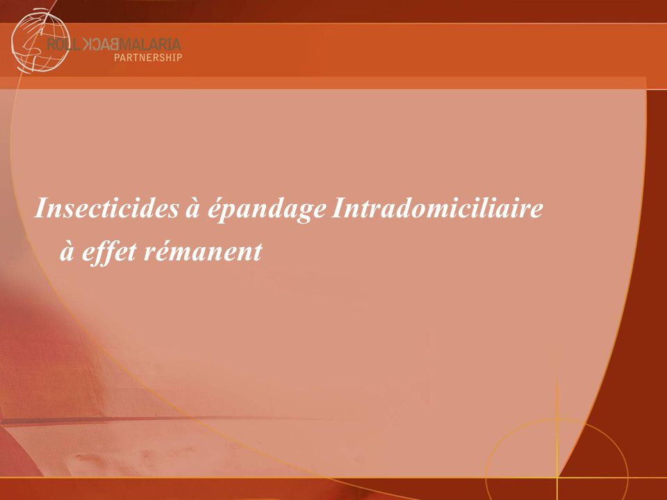 Insecticides à épandage Intradomiciliaire