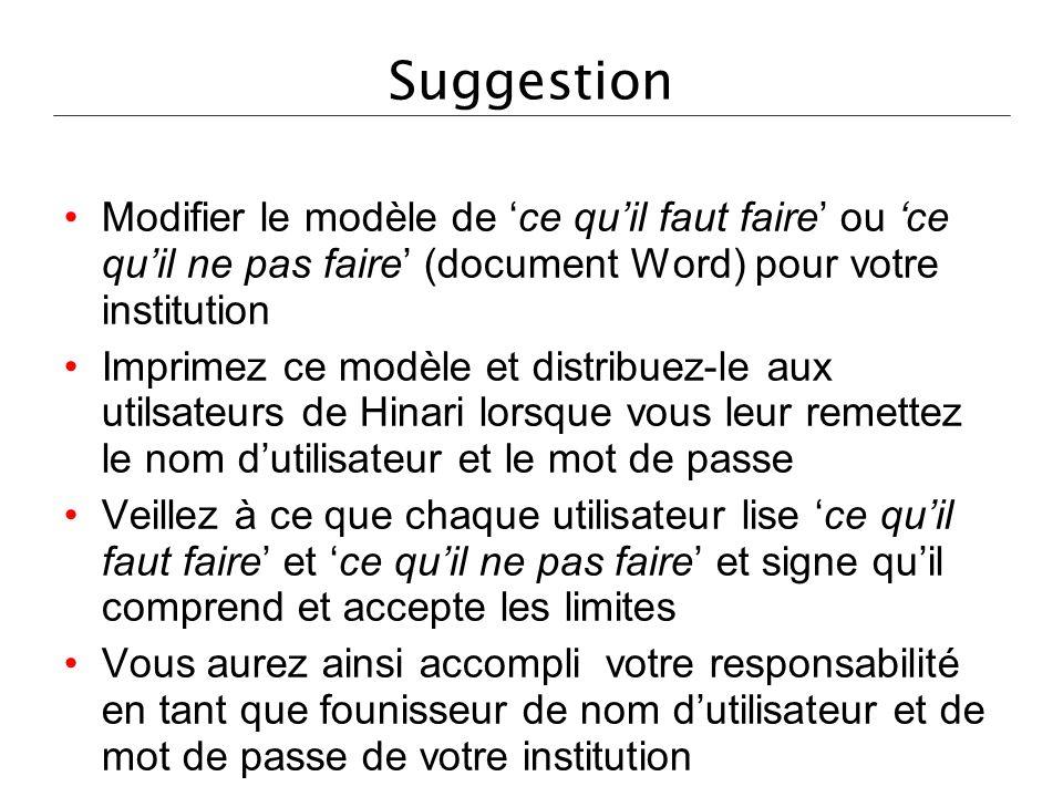Suggestion Modifier le modèle de 'ce qu'il faut faire' ou 'ce qu'il ne pas faire' (document Word) pour votre institution.