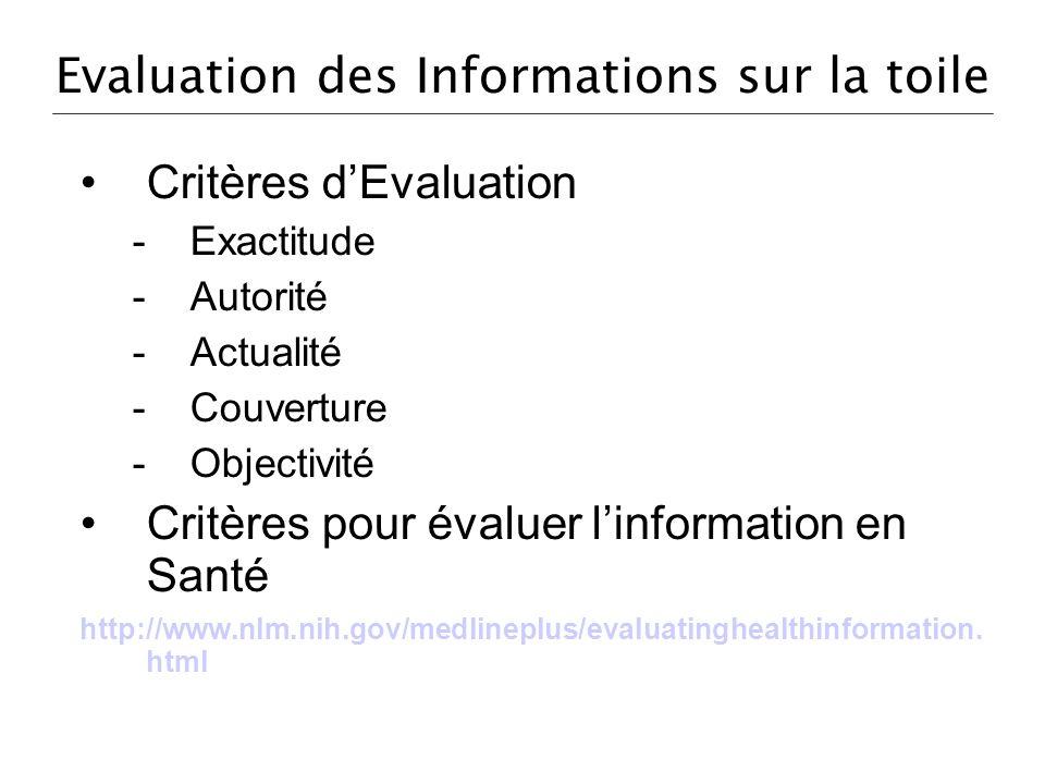 Evaluation des Informations sur la toile
