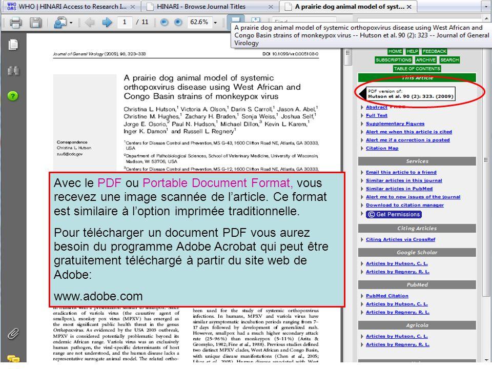 Avec le PDF ou Portable Document Format, vous recevez une image scannée de l'article. Ce format est similaire à l'option imprimée traditionnelle.