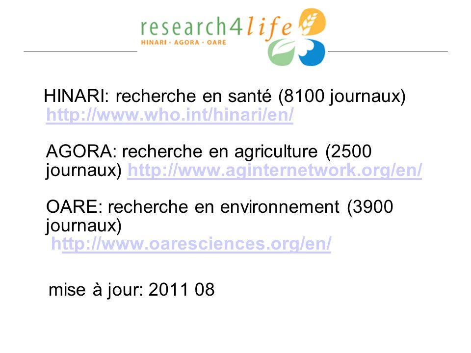 HINARI: recherche en santé (8100 journaux) http://www. who