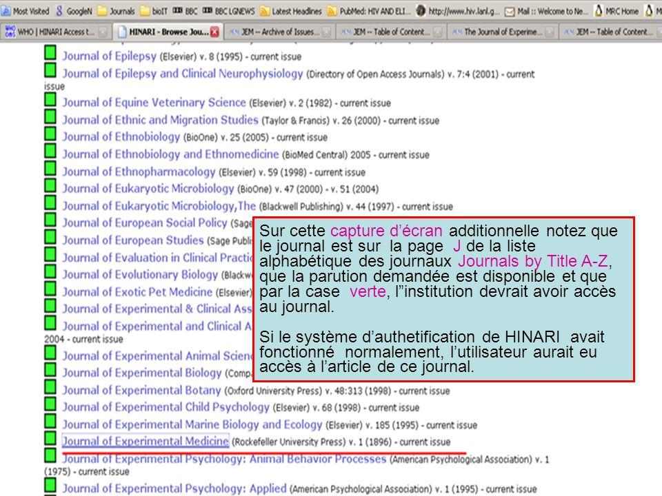 Sur cette capture d'écran additionnelle notez que le journal est sur la page J de la liste alphabétique des journaux Journals by Title A-Z, que la parution demandée est disponible et que par la case verte, l institution devrait avoir accès au journal.