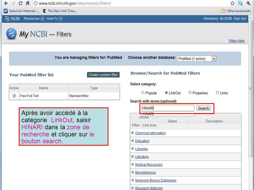 Après avoir accédé à la catégorie LinkOut, saisir HINARI dans la zone de recherche et cliquer sur le bouton search.