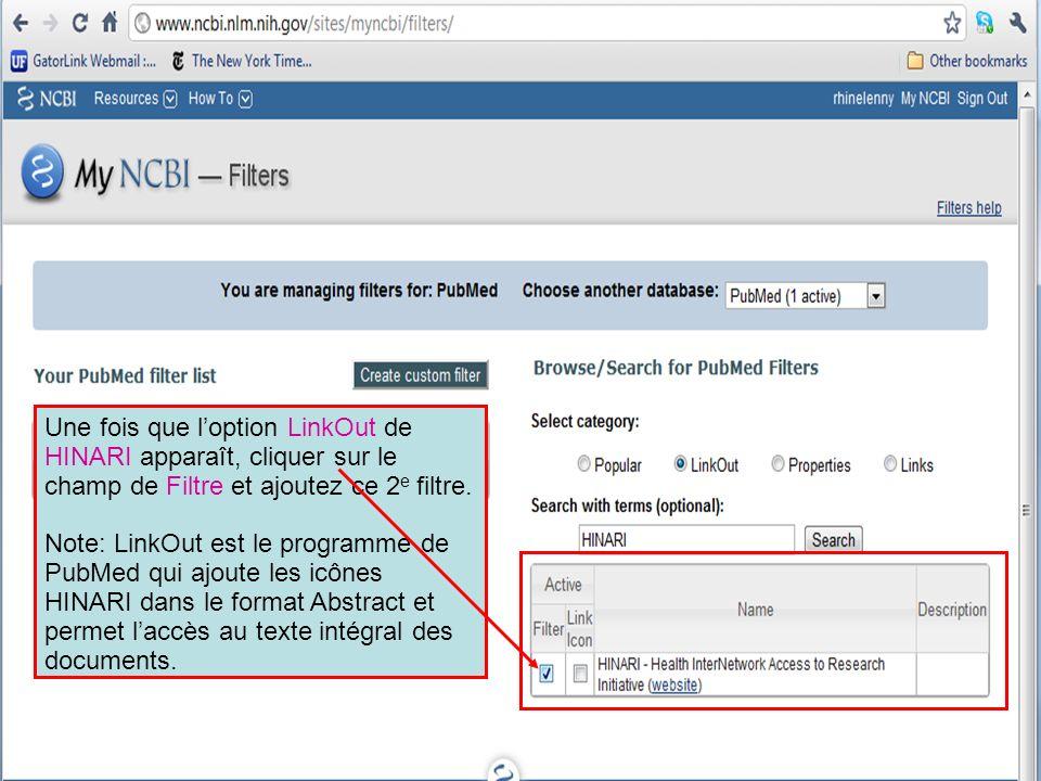 Une fois que l'option LinkOut de HINARI apparaît, cliquer sur le champ de Filtre et ajoutez ce 2e filtre.