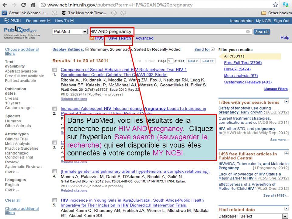 Dans PubMed, voici les résultats de la recherche pour HIV AND pregnancy.
