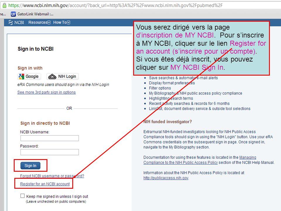 Vous serez dirigé vers la page d'inscription de MY NCBI