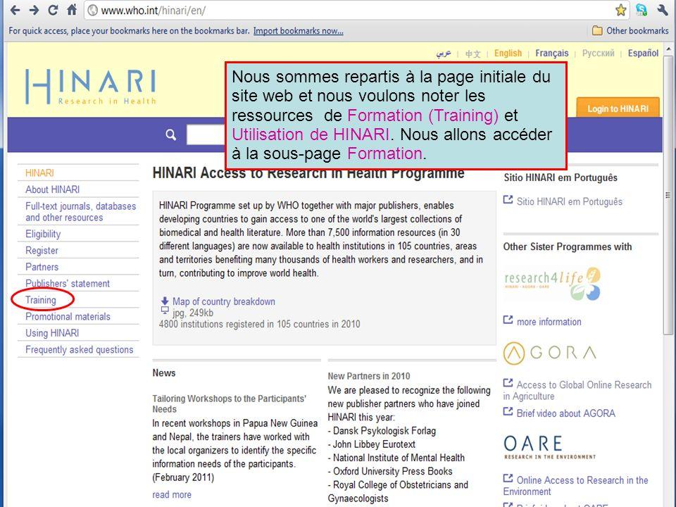 Nous sommes repartis à la page initiale du site web et nous voulons noter les ressources de Formation (Training) et Utilisation de HINARI. Nous allons accéder à la sous-page Formation.