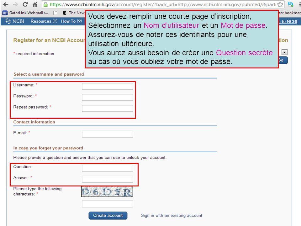 Vous devez remplir une courte page d'inscription, Sélectionnez un Nom d'utilisateur et un Mot de passe. Assurez-vous de noter ces identifiants pour une utilisation ultérieure.