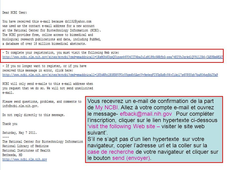 Vous recevrez un e-mail de confirmation de la part de My NCBI