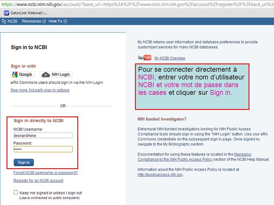 Pour se connecter directement à NCBI, entrer votre nom d'utilisateur NCBI et votre mot de passe dans les cases et cliquer sur Sign in.