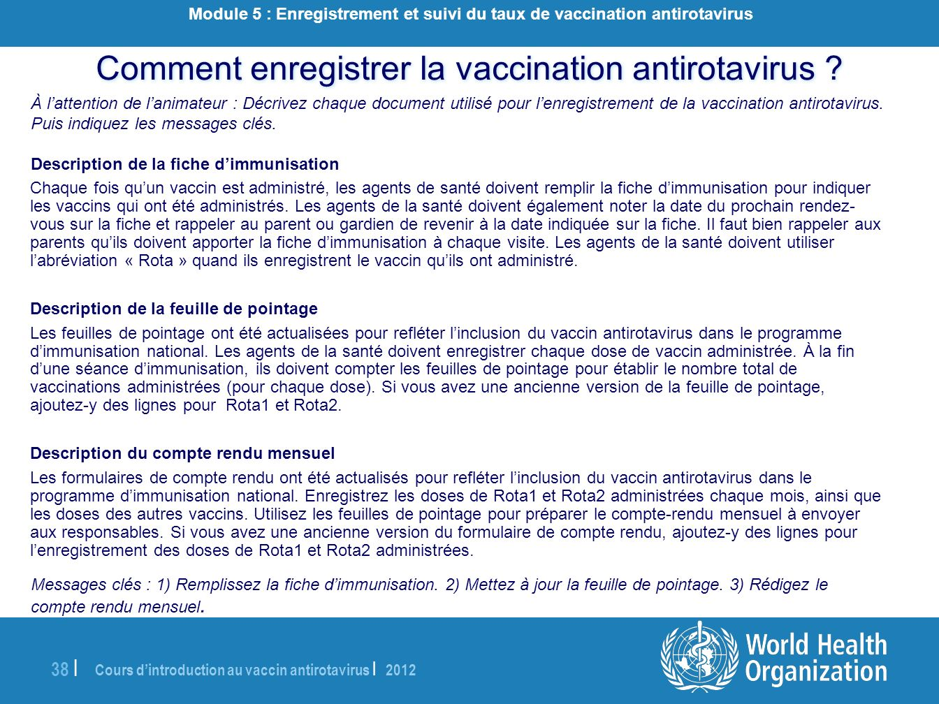 Comment enregistrer la vaccination antirotavirus