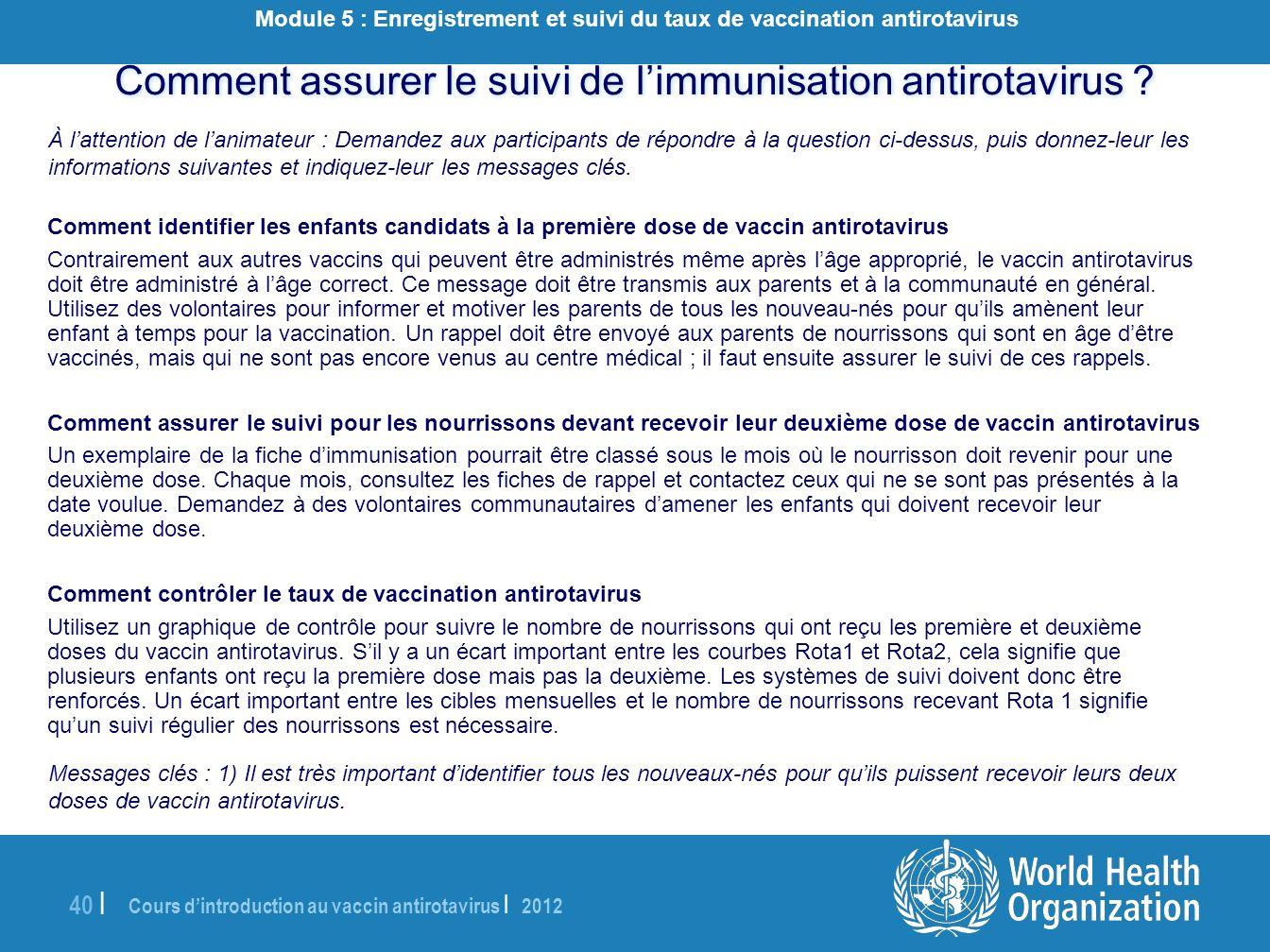 Comment assurer le suivi de l'immunisation antirotavirus