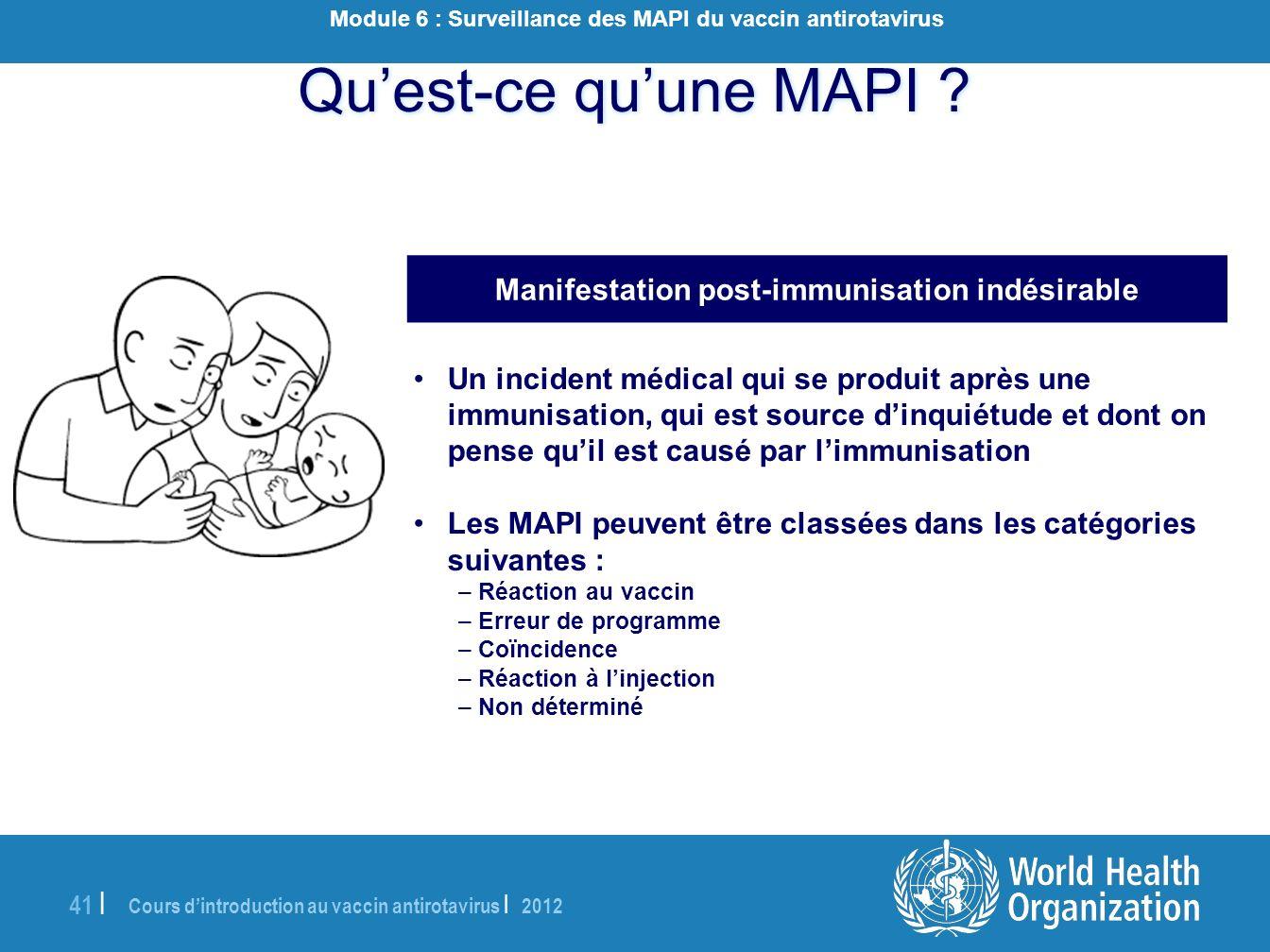 Qu'est-ce qu'une MAPI Manifestation post-immunisation indésirable