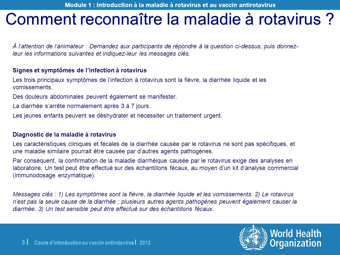 Comment reconnaître la maladie à rotavirus