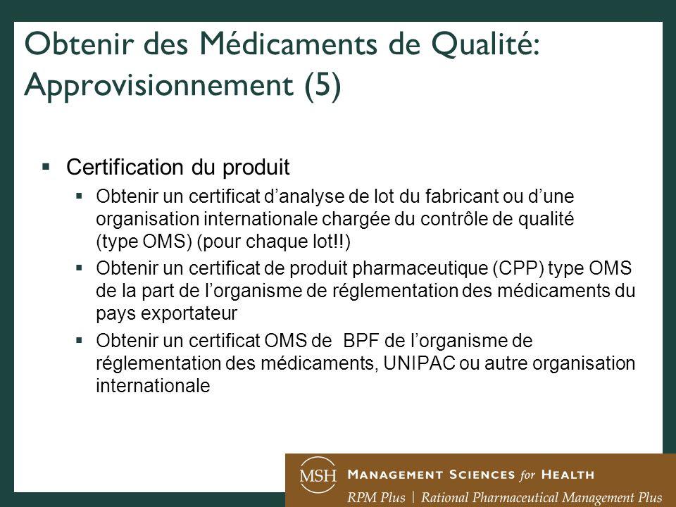 Obtenir des Médicaments de Qualité: Approvisionnement (5)
