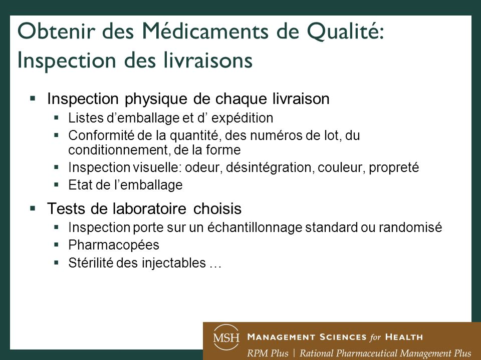 Obtenir des Médicaments de Qualité: Inspection des livraisons