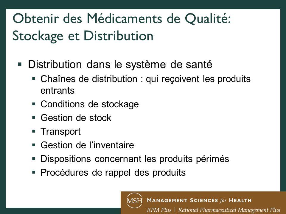 Obtenir des Médicaments de Qualité: Stockage et Distribution