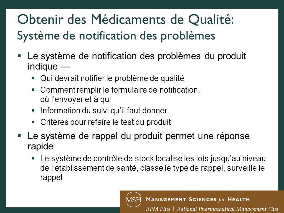 Obtenir des Médicaments de Qualité: Système de notification des problèmes