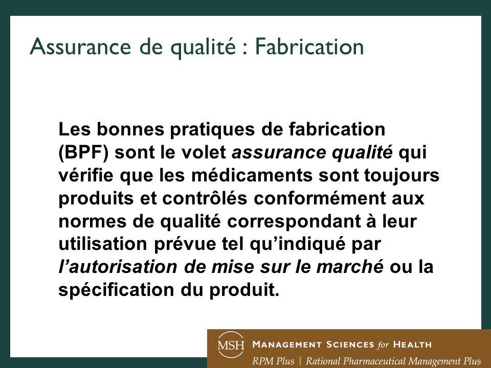 Assurance de qualité : Fabrication