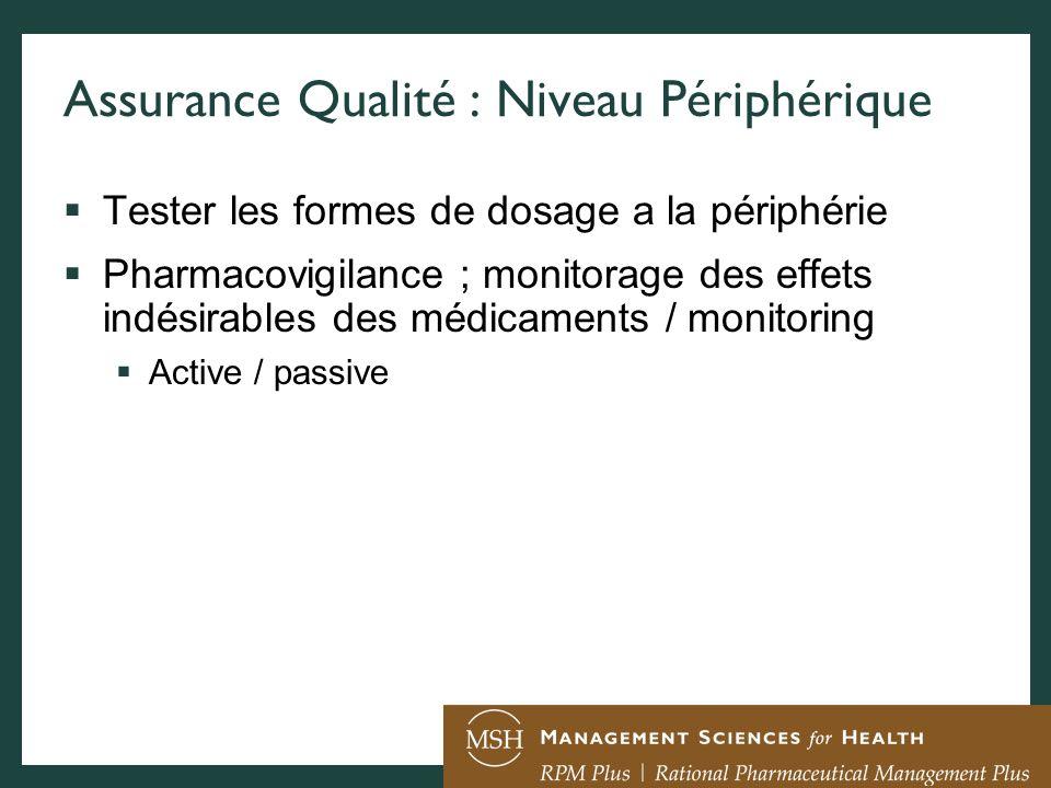 Assurance Qualité : Niveau Périphérique