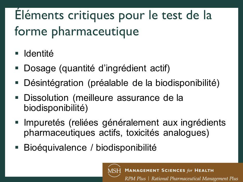 Éléments critiques pour le test de la forme pharmaceutique