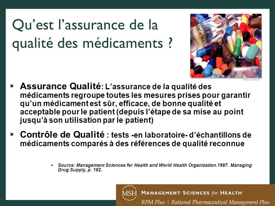 Qu'est l'assurance de la qualité des médicaments
