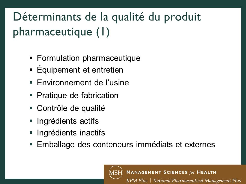 Déterminants de la qualité du produit pharmaceutique (1)