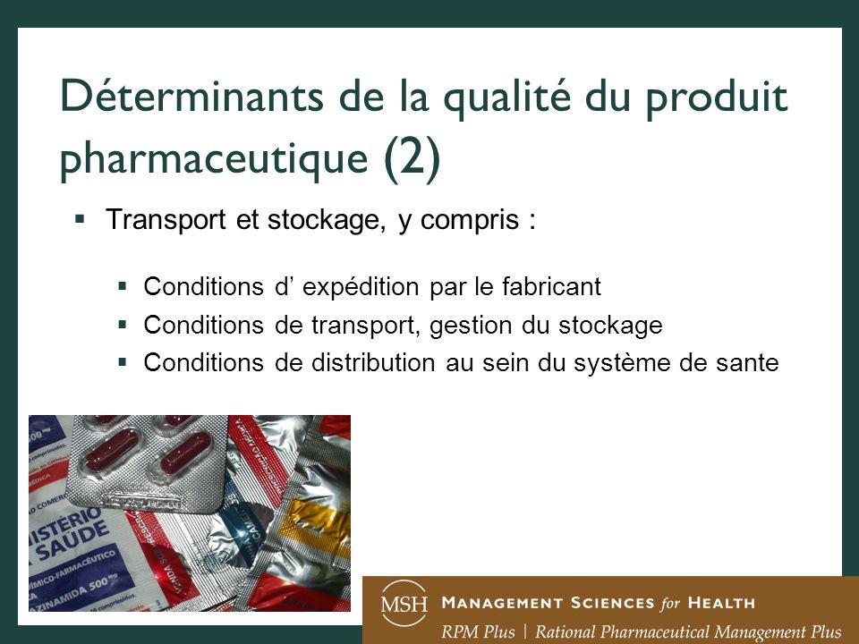 Déterminants de la qualité du produit pharmaceutique (2)