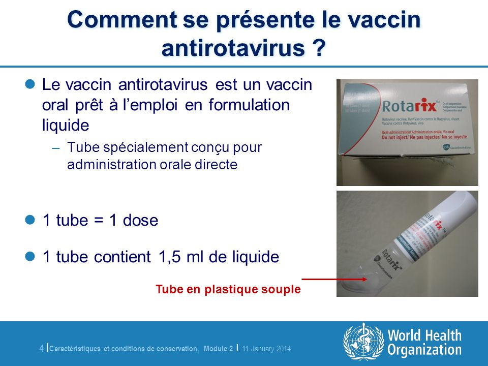 Comment se présente le vaccin antirotavirus