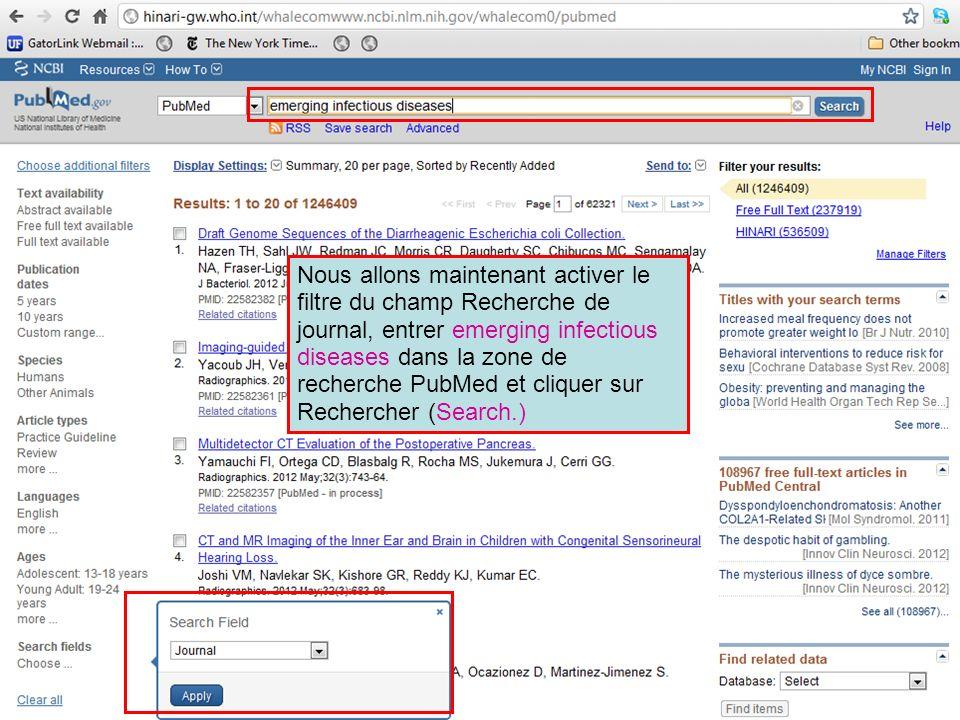 Nous allons maintenant activer le filtre du champ Recherche de journal, entrer emerging infectious diseases dans la zone de recherche PubMed et cliquer sur Rechercher (Search.)