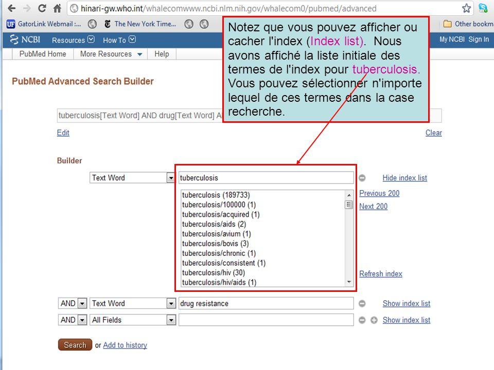 Notez que vous pouvez afficher ou cacher l index (Index list)