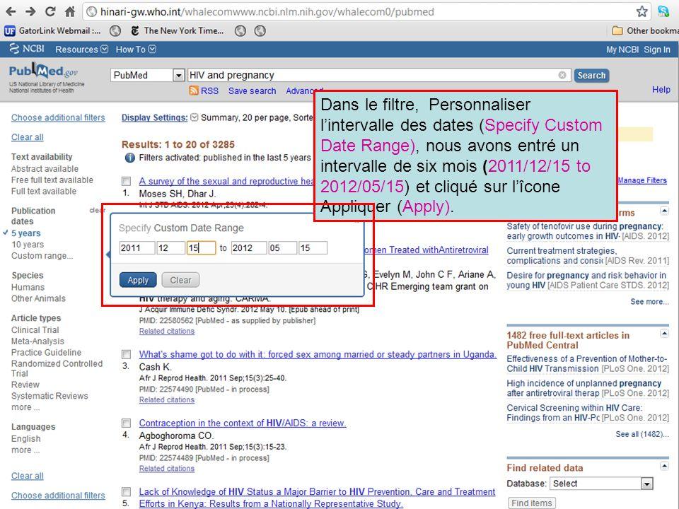 Dans le filtre, Personnaliser l'intervalle des dates (Specify Custom Date Range), nous avons entré un intervalle de six mois (2011/12/15 to 2012/05/15) et cliqué sur l'îcone Appliquer (Apply).